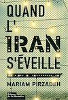 Téléchargez le livre numérique:  Quand l'Iran s'éveille