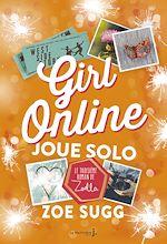Télécharger le livre :  Girl Online Joue Solo. Girl Online - tome 3