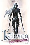 Téléchargez le livre numérique:  La Trilogie, Keleana