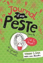 Télécharger le livre :  Journal d'une peste - tome 5 C'est le bouquet !