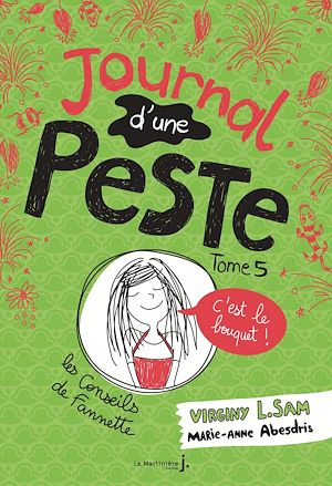 Téléchargez le livre :  Journal d'une peste - tome 5 C'est le bouquet !