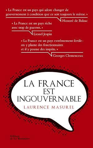 Téléchargez le livre :  La France est ingouvernable