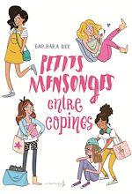 Télécharger le livre :  Petits mensonges entre copines