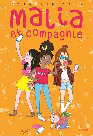 Téléchargez le livre :  Malia et Compagnie
