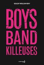 Télécharger le livre :  Boys band killeuses