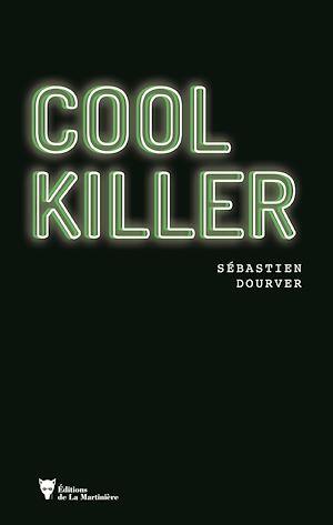 Téléchargez le livre :  Cool killer