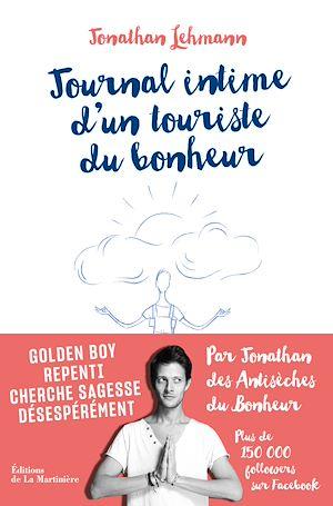 Téléchargez le livre :  Journal intime d'un touriste du bonheur