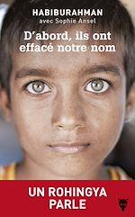 Télécharger le livre :  D'abord, ils ont effacé notre nom - Un Rohingya parle