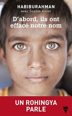 Téléchargez le livre :  D'abord, ils ont effacé notre nom - Un Rohingya parle