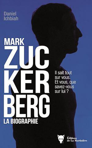 Téléchargez le livre :  Mark Zuckerberg - La biographie