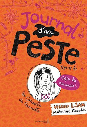 Téléchargez le livre :  Journal d'une peste - tome 6 Enfin les vacances !