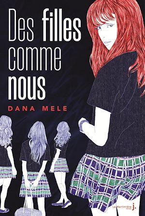 Téléchargez le livre :  Des filles comme nous
