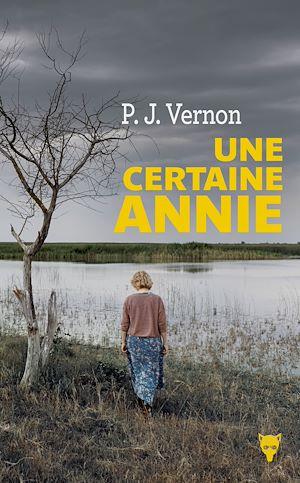 Téléchargez le livre :  Une certaine Annie