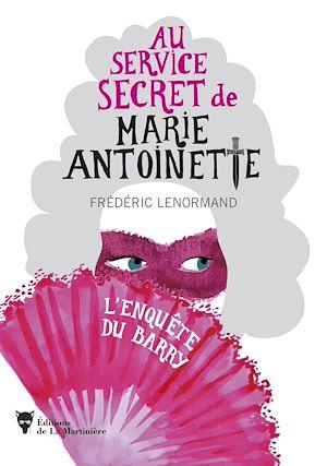 Téléchargez le livre :  Au service secret de Marie-Antoinette