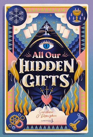Téléchargez le livre :  All our Hidden Gifts