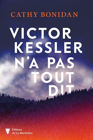 Téléchargez le livre :  Victor Kessler n'a pas tout dit