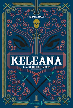 Téléchargez le livre :  Keleana, tome 4 La Reine des Ombres, première partie