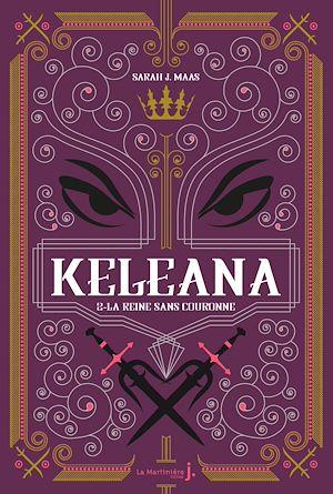 Téléchargez le livre :  Keleana, tome 2 La Reine sans Couronne