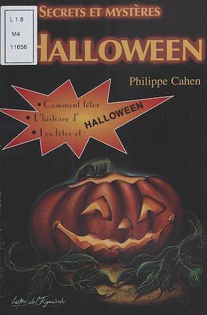Téléchargez le livre :  Secrets et mystères d'Halloween