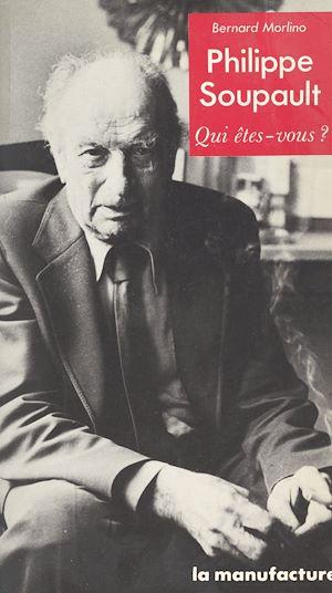 Téléchargez le livre :  Philippe Soupault