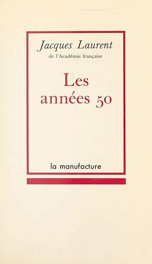 Téléchargez le livre :  Les Années 50