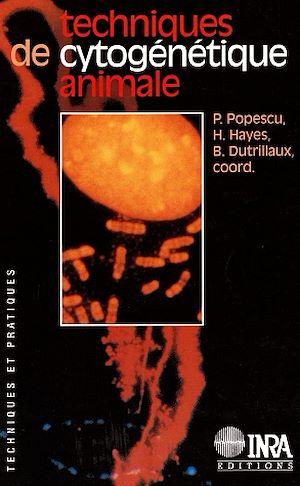 Téléchargez le livre :  Techniques de cytogénétique animale
