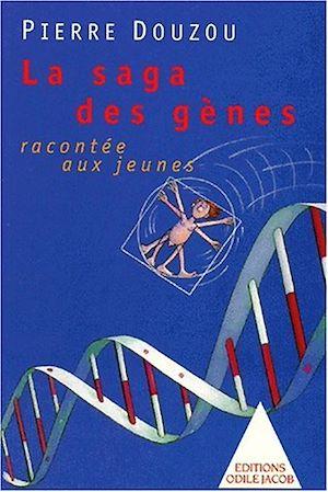 Téléchargez le livre :  La Saga des gènes racontée aux jeunes