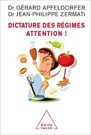Téléchargez le livre :  Dictature des régimes. Attention !