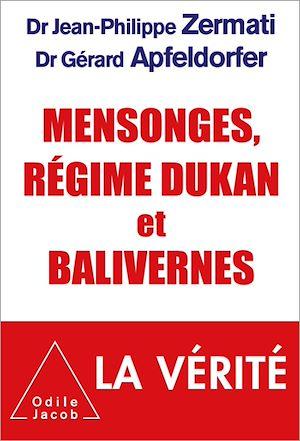 Téléchargez le livre :  Mensonges, régime Dukan et balivernes