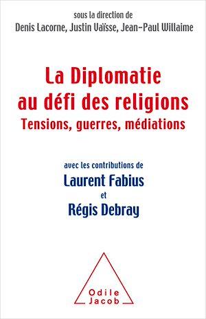 Téléchargez le livre :  La Diplomatie au défi des religions