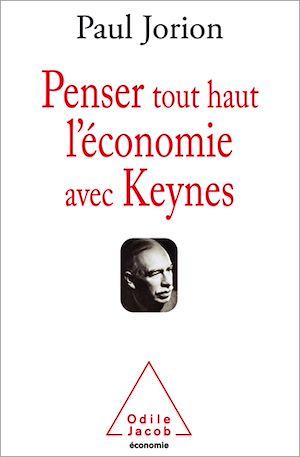 Téléchargez le livre :  Penser tout haut l'économie avec Keynes