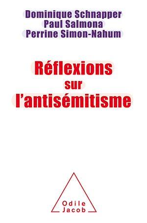 Téléchargez le livre :  Réflexions sur l'antisémitisme