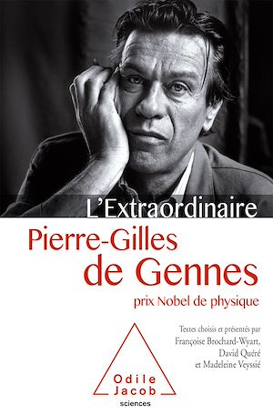 Téléchargez le livre :  L' Extraordinaire Pierre-Gilles de Gennes