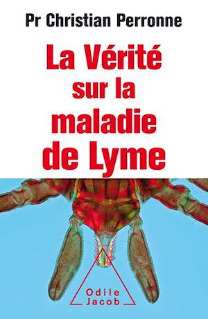 Téléchargez le livre :  La Vérité sur la maladie de Lyme