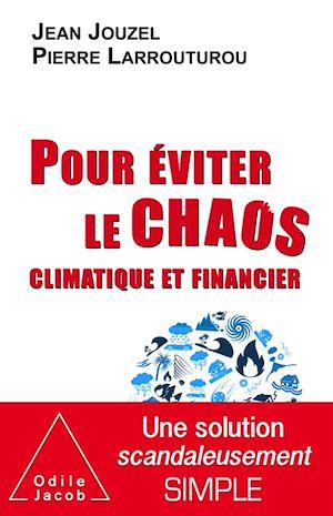Téléchargez le livre :  Pour éviter le chaos climatique et financier