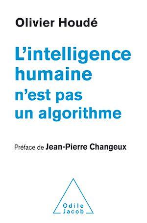 Téléchargez le livre :  L' Intelligence humaine n'est pas un algorithme