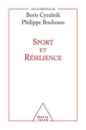 Téléchargez le livre :  Sport et résilience