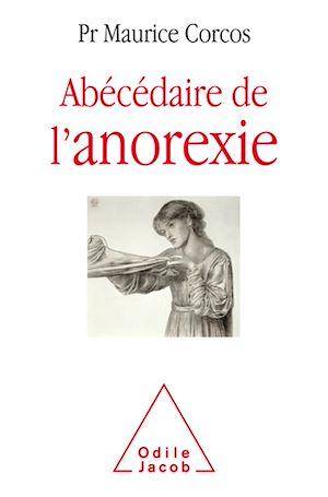 Téléchargez le livre :  Abécédaire de l'anorexie