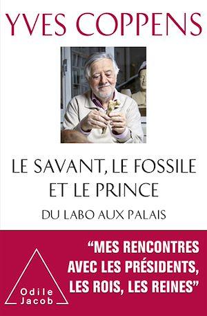 Téléchargez le livre :  Le Savant, le Fossile et le Prince