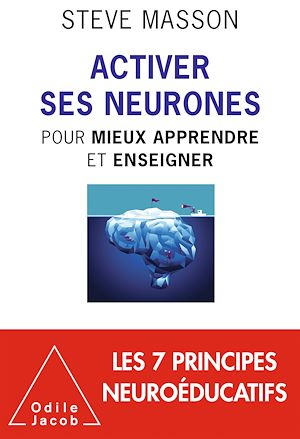 Activer ses neurones