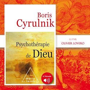 Téléchargez le livre :  Psychothérapie de Dieu
