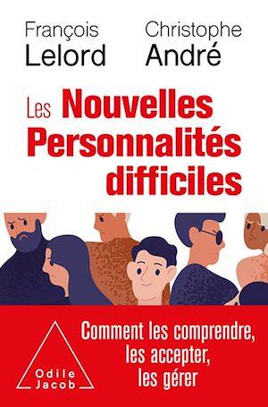 Téléchargez le livre :  Les Nouvelles Personnalités difficiles