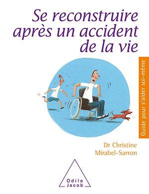Téléchargez le livre :  Se reconstruire après un accident de la vie