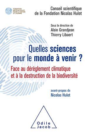 Téléchargez le livre :  Quelles sciences pour le monde à venir ?