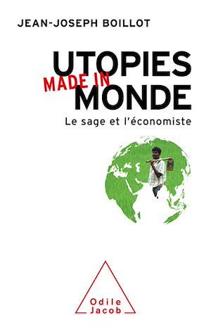 Téléchargez le livre :  Utopies made in monde