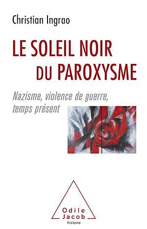 Téléchargez le livre :  Le Soleil noir du paroxysme