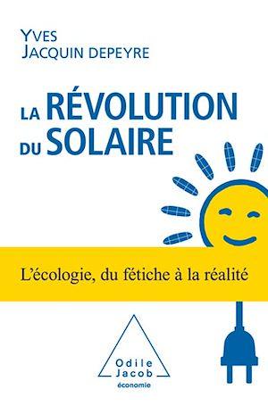 Téléchargez le livre :  La Révolution du solaire