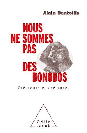 Téléchargez le livre :  Nous ne sommes pas des bonobos