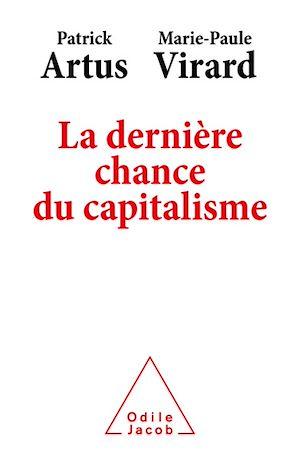 Téléchargez le livre :  La Dernière Chance du capitalisme