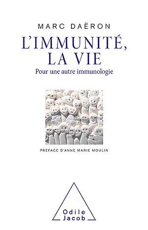 Téléchargez le livre :  L' Immunité, la vie